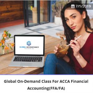 Global On-Demand(GOD) Class For ACCA Financial Accounting(FFA/FA)